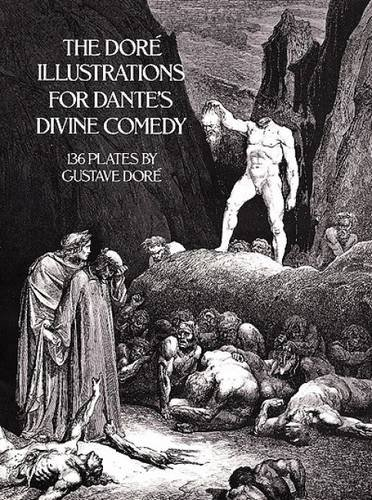 "Dore's Illustrations for Dante's ""Divine Comedy"" (Dover Fine Art, History of Art)"