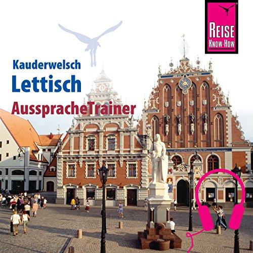 Lettisch (Reise Know-How Kauderwelsch AusspracheTrainer) Titelbild