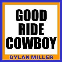 Good Ride Cowboy