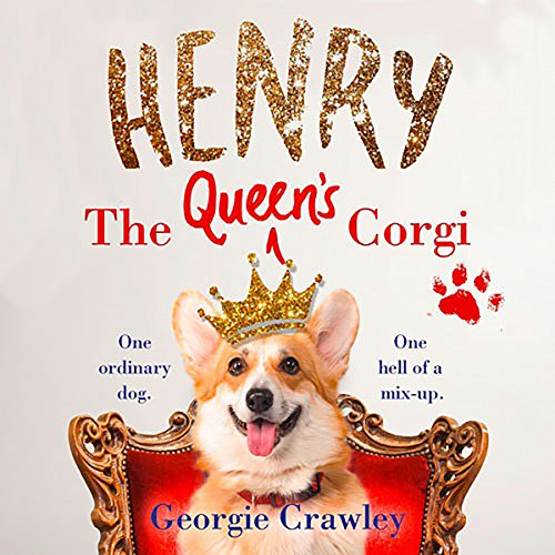 Henry: The Queen's Corgi audiobook cover art