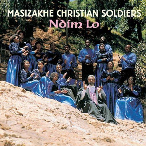 Masizakhe Christian Soldiers