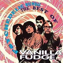 Psychedelic Sundae: The Best Of Vanilla Fudge by Vanilla Fudge (1993-02-12)