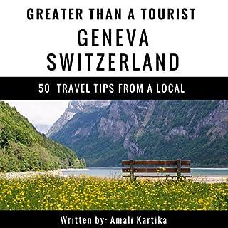 Greater Than a Tourist: Geneva, Switzerland cover art