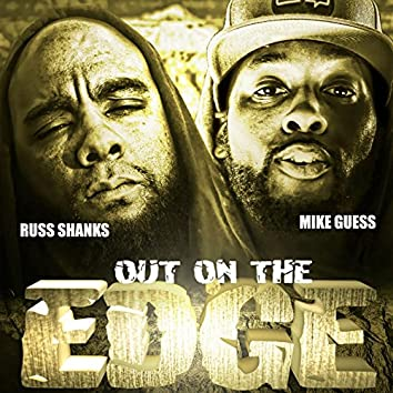 Out on the Edge (feat. Mike Guess & Marka)