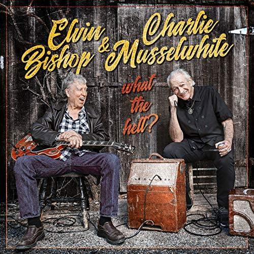 Elvin Bishop & Charlie Musselwhite, Elvin Bishop & Charlie Musselwhite
