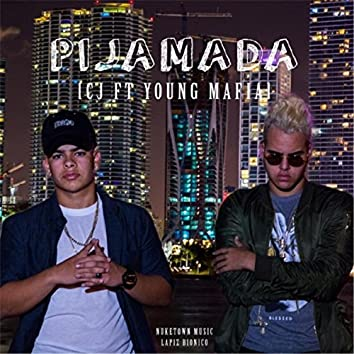 Pijamada (feat. Young Mafia)