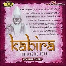 Kabira The Mystic Poet Vol-3 Indian Devotional / Prayer / Religious Music / Chants
