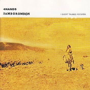 4 Hands Samborombon I Evert Taubes fotspår