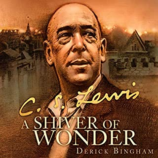 A Shiver of Wonder: A Life of C. S. Lewis cover art
