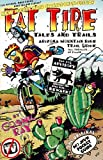 Fat Tire Tales & Trails: Arizona Mountain Bike Trail Guide