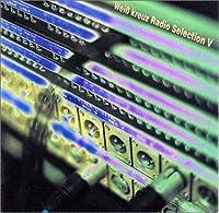 Weiβ Kreuz Radio SelectionV