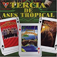Tercia De Ases Tropical