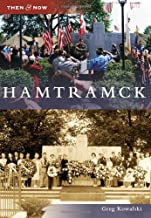 Hamtramck (Then and Now)