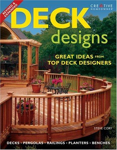 Deck Designs: Plus Pergolas, Railings, Planters, Benches