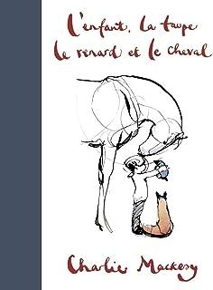 L'Enfant, la Taupe, le Renard et le Cheval