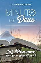 Minuto Com Deus: 365 Mensagens Para Seu Crescimento Pessoal