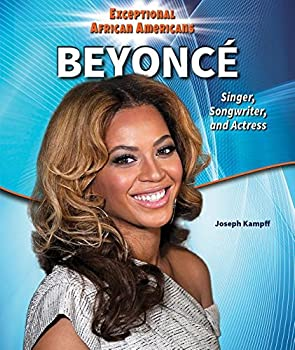 Beyonce: Singer, Songwriter, and Actress - Book  of the Exceptional African Americans