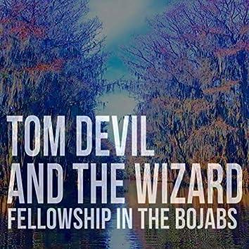 Fellowship in the Bojabs