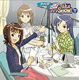[B000H5U17A: DJCD「ラジオdeアイマSHOW!」vol.1(初回限定盤)(DVD付)]