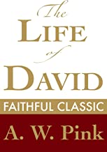 The Life of David (Arthur Pink Collection Book 36)