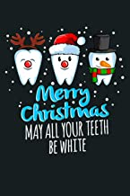 Merry Christmas May All Your th Be White Funny Dentist Premium: Notebook Planner - 6x9 inch Daily Planner Journal, To Do L...