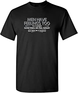 Men Have Feelings Too Graphic Novelty Sarcastic Funny T Shirt