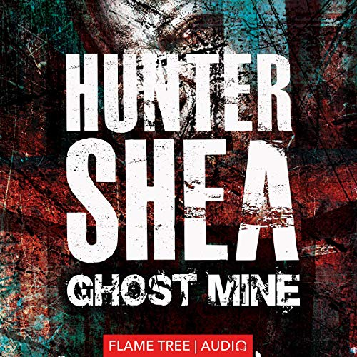 Ghost Mine Audiobook By Hunter Shea cover art