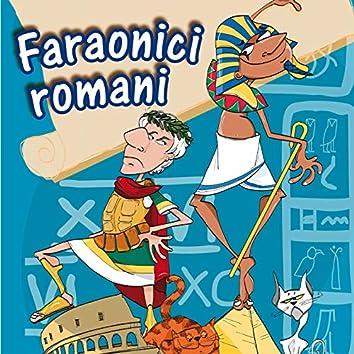 Faraonici romani (Alla scoperta della storia)