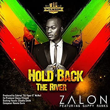 Hold Back the River (feat. Gappy Ranks)