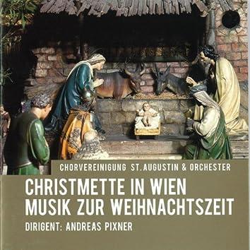 Christmette in Wien - Musik zur Weihnachtszeit