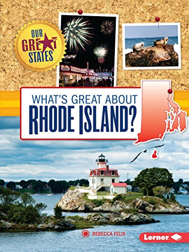 What's Great about Rhode Island? (Our Great States)