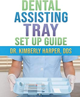 Dental Assisting Tray Set Up Guide