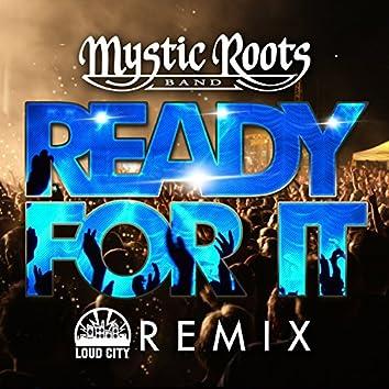 Ready For It (Loud City Remix)
