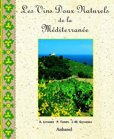 Les vins doux naturels de la Méditerranée