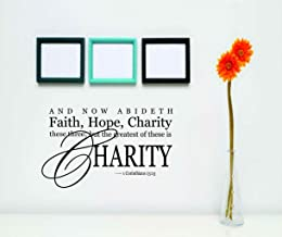 And Now Abideth Faith , Hope, Charity These Three But The Greatest Of These Is Charity - Kjv Niv 1 Corinthians 13:13 - Color=As Seen - Size=15