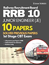 RRB JE 10 Solved Previous Papers: Junior Engineer CBT Stage I Exam 2nd Edition
