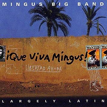 Que Viva Mingus!