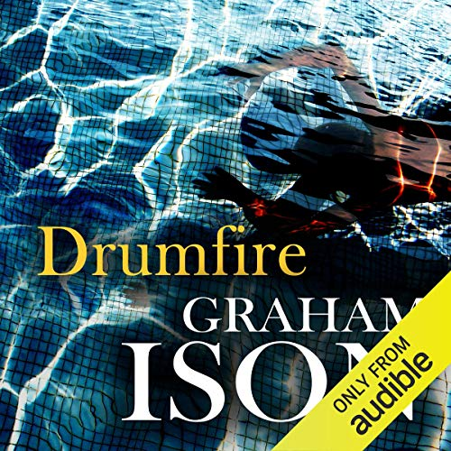 Drumfire     Brock and Poole Series              By:                                                                                                                                 Graham Ison                               Narrated by:                                                                                                                                 Damian Lynch                      Length: 6 hrs and 53 mins     8 ratings     Overall 4.3