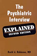 Psychiatric Interview Explained