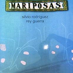 Mariposas by SILVIO RODRIGUEZ (2004-11-02)