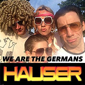 We Are the Germans (Germany World Cup Song)