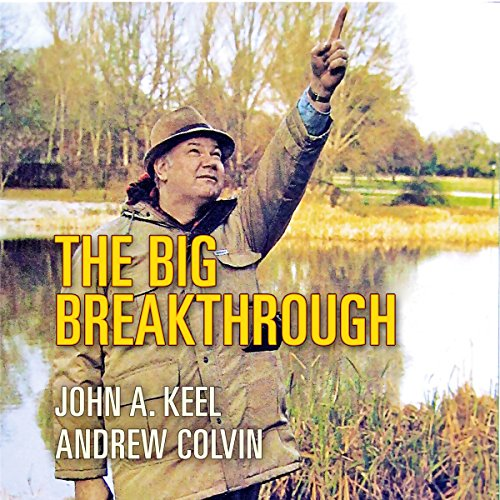 The Big Breakthrough: Confronting UFOs, Men in Black, Mothman, and Mysterious Humanoids - Trojan Horses of a Breakaway Civilization? audiobook cover art
