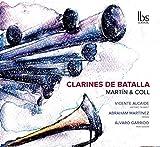 CLARINES DE BATALLA Martín & Coll