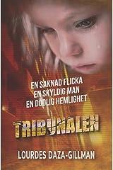 Tribunalen: En Saknad Flicka, En Skyldig Man, En dödlig hemlighet (Swedish Edition) Paperback