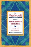 The ' Needlecraft' Magazine Book of Needlepoint Stitches: A Step-by-step Stitching Guide