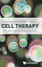 Advances in Pharmaceutical Cell Therapy: Principles of Cell-Based Biopharmaceuticals