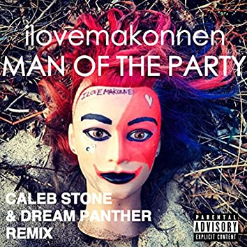Man of the Party (feat. I Love Makonnen) [Dream Panther Remix]