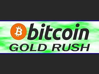 Bitcoin Gold Rush