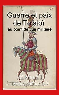 Guerre et paix de Tolstoï au point de vue militaire (French Edition)