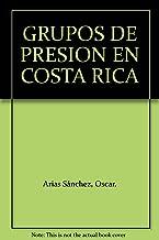 GRUPOS DE PRESION EN COSTA RICA